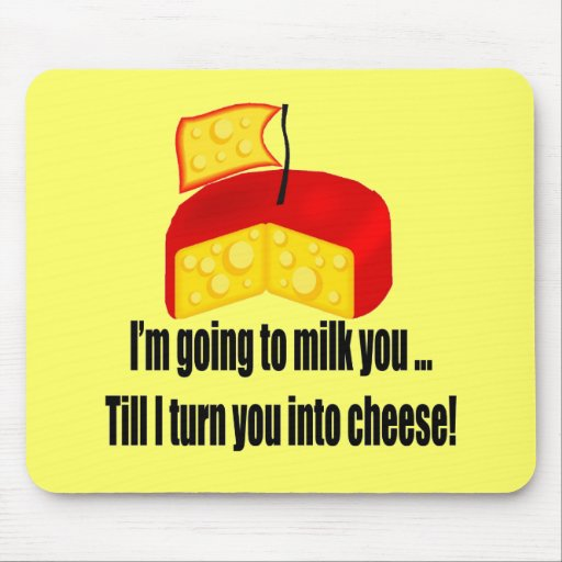 Funny Turn You To Cheese T-shirts Gifts Mouse Mat