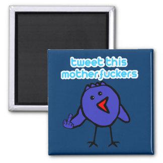 Funny tweet square magnet