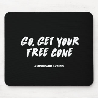 Funny typographic misheard song lyrics mouse pad