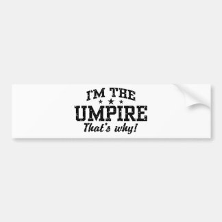 Funny Umpire Car Bumper Sticker