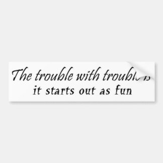 Funny unique birthday gifts joke gift humor bumper sticker