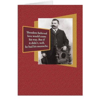 Funny Valentine: Strange Mustache Guy Greeting Card