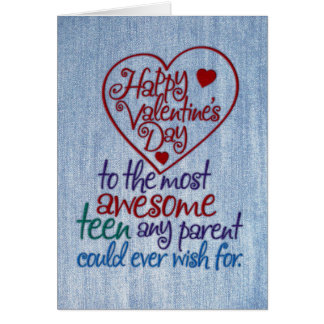 Funny Valentine's Day to Teen from Parent Card