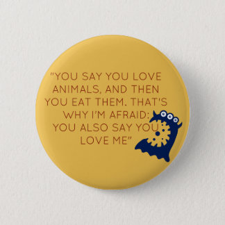 Funny Vegan Button