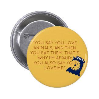 Funny Vegan Button 2 Inch Round Button