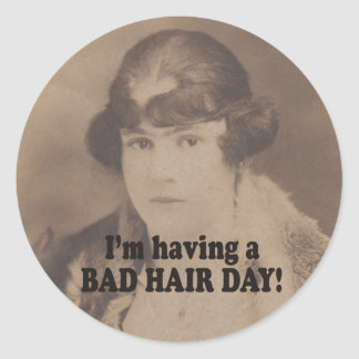 Funny Vintage 1920 Having a Bad Hair Day Round Sticker