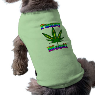 Funny Weed pet clothing