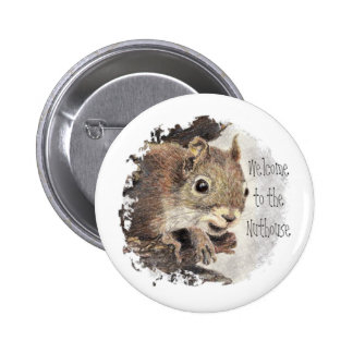 Funny, Welcome to the Nuthouse, Squirrel, Animal 6 Cm Round Badge