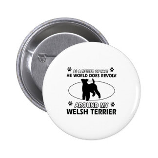 Funny welsh terrier designs pinback button