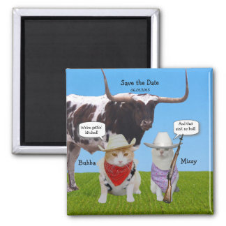 Funny Western/Texan/Cowboys Save the Date Magnet