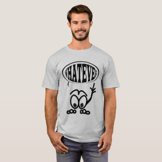 Funny Whatever Cartoon Stickman T T-Shirt