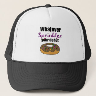 Funny Whatever Sprinkles Your Donut Art Cap