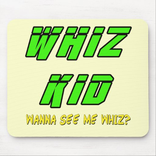 Funny Whiz Kid T-shirts Gifts Mouse Pads