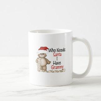 Funny Who Needs Santa Grammy Coffee Mugs