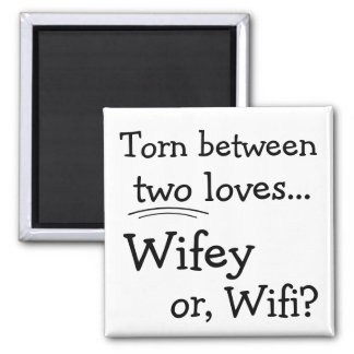 Funny Wifey or Wifi Square Magnet