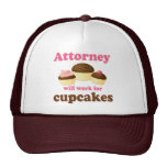 Funny Will Work for Cupcakes Attorney Cap