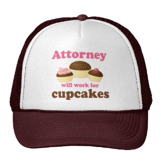 Funny Will Work for Cupcakes Attorney Trucker Hats