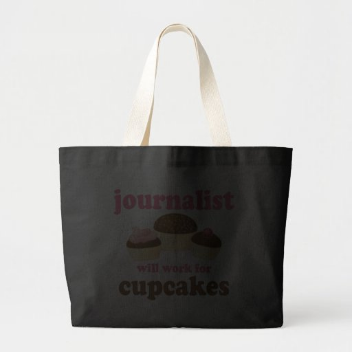 Funny Will Work for Cupcakes Journalist Canvas Bags