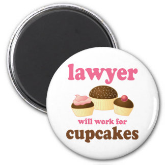 Funny Will Work for Cupcakes Lawyer 6 Cm Round Magnet
