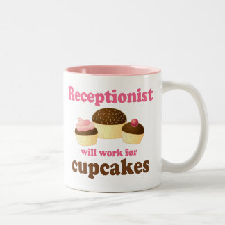 Funny Will Work for Cupcakes Receptionist Two-Tone Coffee Mug