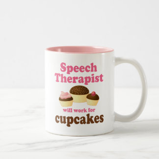 Funny Will Work for Cupcakes Speech Therapist Two-Tone Coffee Mug