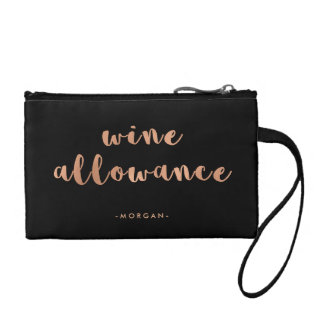 Funny Wine Allowance | Faux Rose Gold on Black Change Purse