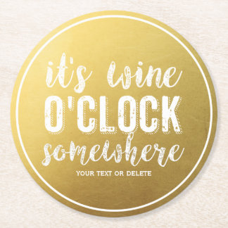 Funny Wine Drinkers Vintage Typography Gold Round Paper Coaster