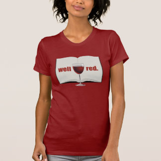 Funny wine pun: Well red T-Shirt