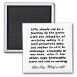 Funny wine quote joke birthday humour gifts square magnet