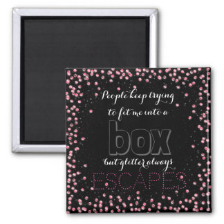 Funny Women's Fit In A Box Glitter Inspirational Magnet