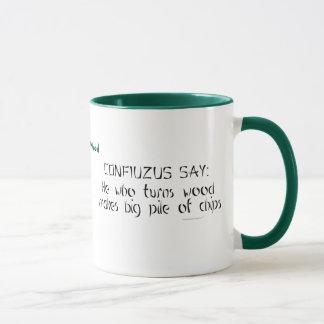 Funny Woodturner Zen Saying Personalized Name Mug