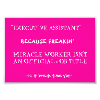 funny work quote photographic print