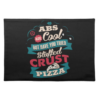 Funny Workout Humor, Abs vs Pizza, Bulking Novelty Placemat