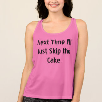 Funny Workout Shirt Skip the Cake