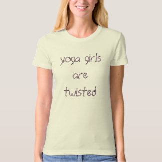 funny yoga girls are twisted rope design T-Shirt
