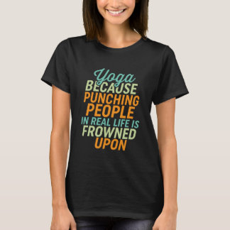 Funny Yoga Self Meditation Quote T-shirt