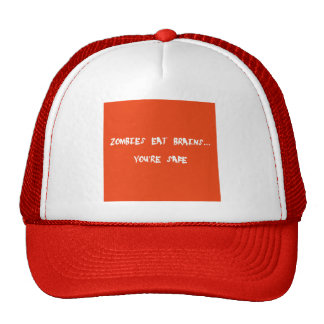FUNNY ZOMBIE INSULT EAT BRAINS YOU ARE SAFE LAUGH TRUCKER HAT