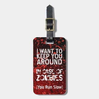 Funny Zombies | Apocalypse You Run Slow Customized Luggage Tag