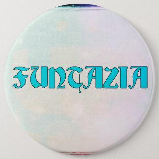 Funtazia 6 Cm Round Badge
