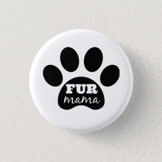 FUR Mama Button
