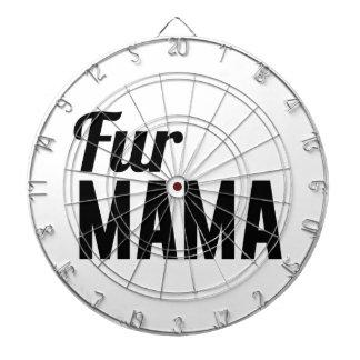 Fur Mama Dart Board