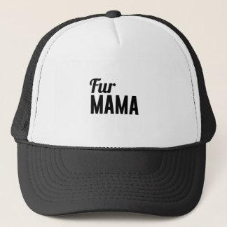 Fur Mama Trucker Hat