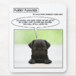 Furry Funnies baby pug dog Mouse Pad