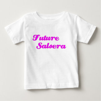 Furture Salsera Baby T-Shirt