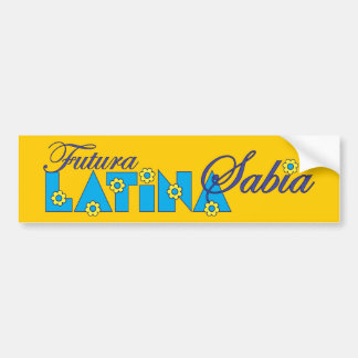 Futura Latina Sabia Bumper Stickers