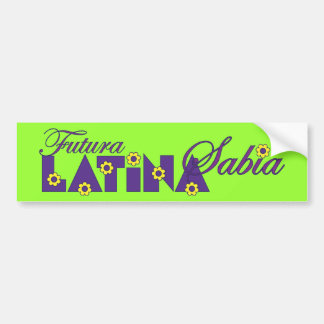 Futura Latina Sabia Car Bumper Sticker