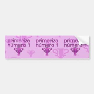 Futura Mamá Número 1 Bumper Stickers