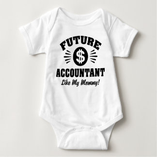 Future Accountant Like My Mommy Baby Bodysuit