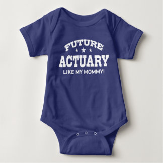 Future Actuary Like My Mommy Baby Bodysuit