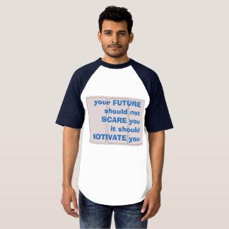 future ambition T-Shirt